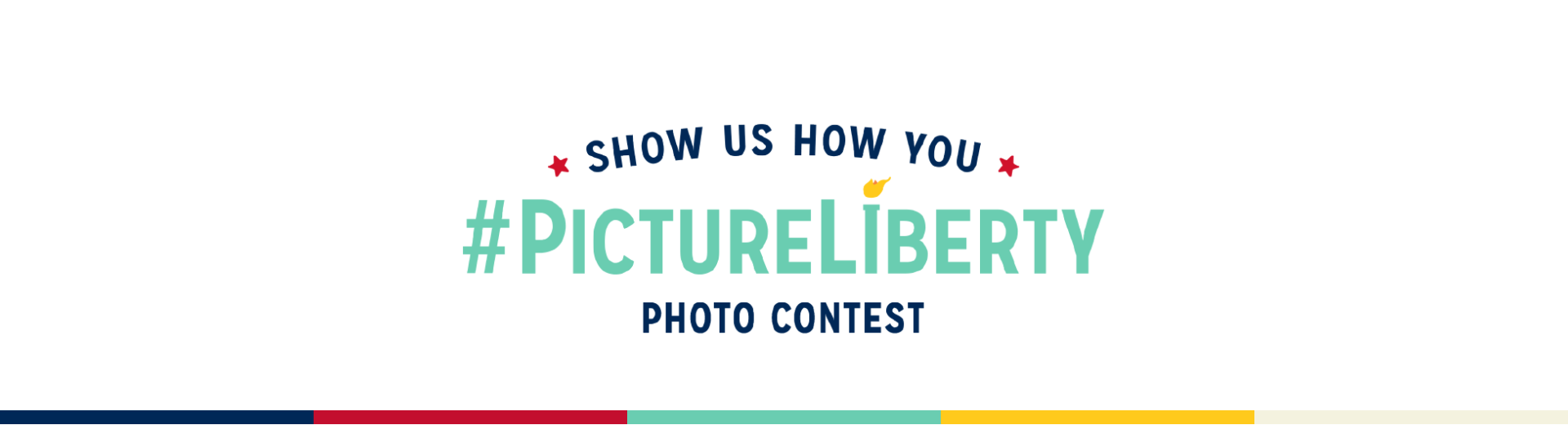 A banner that reads 'Show us how you #PictureLiberty Photo Contest'